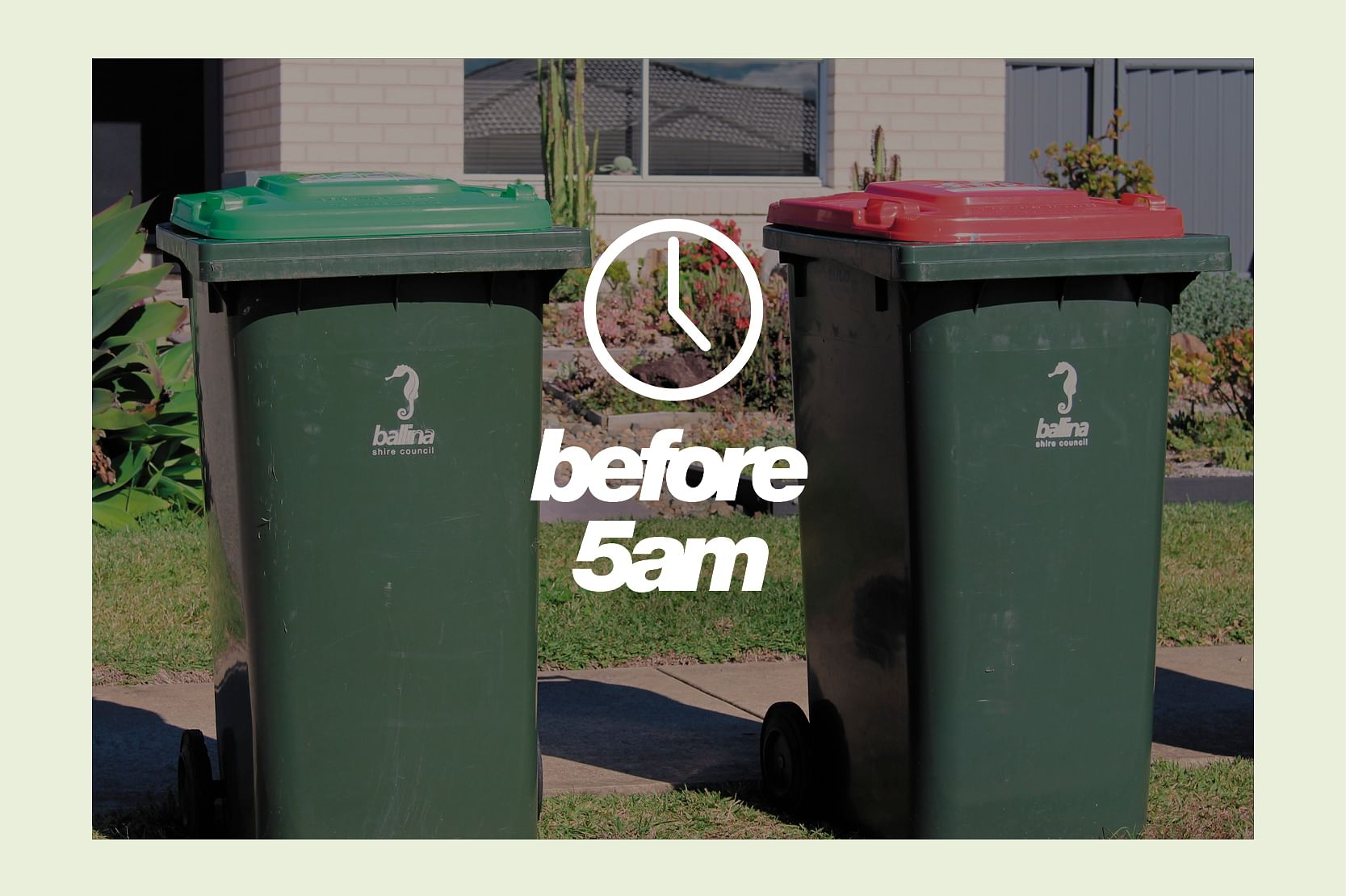 Image of bin put your bin out before 5am